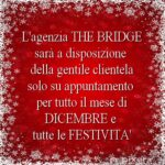 THE BRIDGE aperta su appuntamento durante le feste
