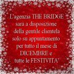 THE BRIDGE aperta su appuntamento durante le feste